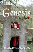 Genesis: Legend of Glory Book 3 by Devin O'Branagan