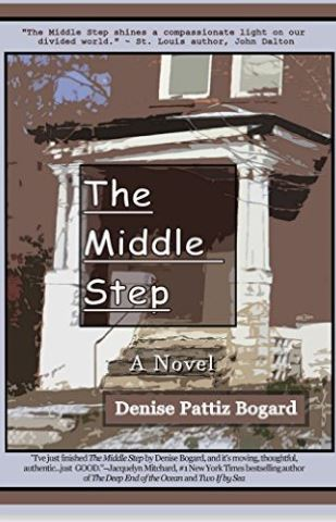 The Middle Step by Denise Pattiz Bogard