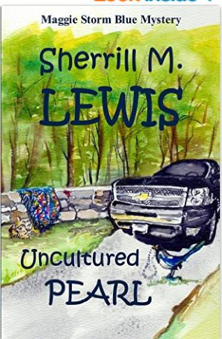 Cover of Uncoltured Pearl (Maggie Storm Blue Mystery Book 1) by Sherrill Lewis