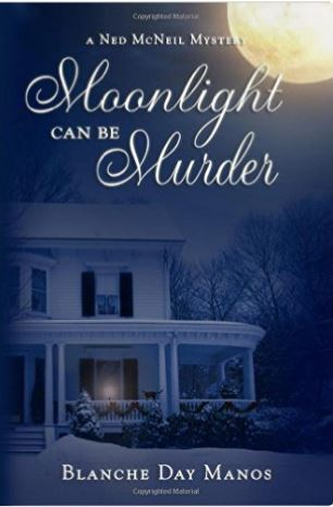 Cover of Moonlight Can Be Murder Cozy Mystery: A Ned McNeil Mystery by Blanche Manos