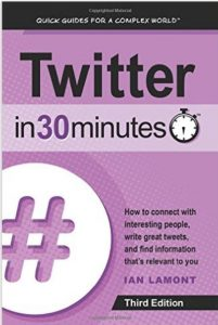 Cover of Twitter in 30 Minutes by Ian Lamont