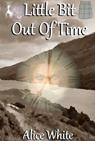 Little Bit out of Time by Alice White - Time Travel Romance