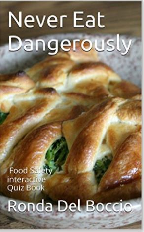 Never Eat Dangerously: A Food Safety interactive Quiz Book
